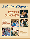 A Matter of Degrees: Practices to Pathways